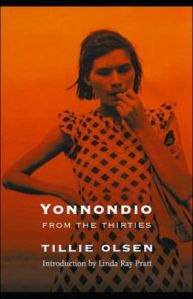 Yonnondio: From The Thirties by Tillie Olsen