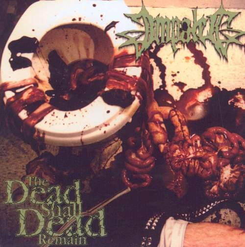 #6) Impaled - The Dead Shall Dead Remain