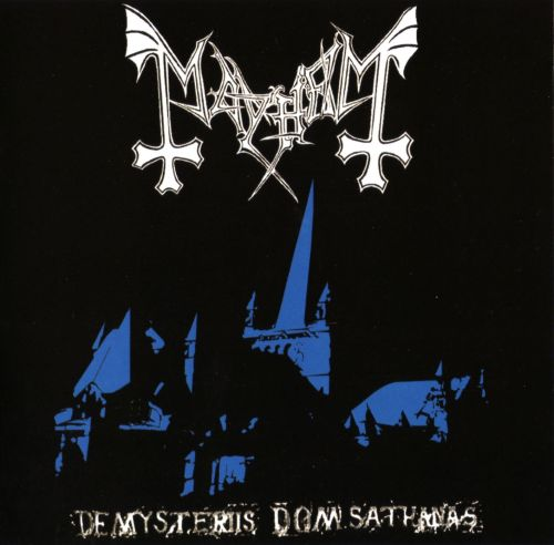 9#) Mayhem - De Mysteriis Dom Sathanas
